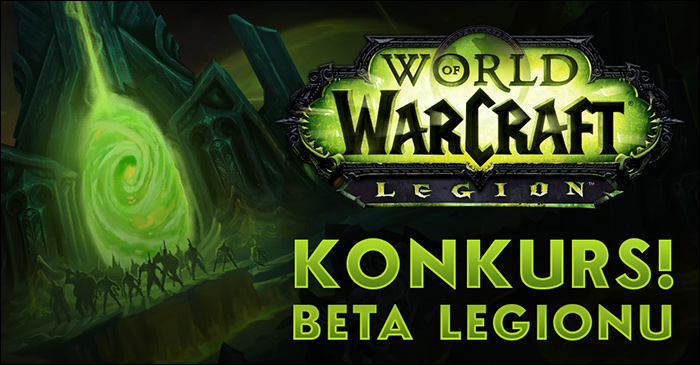 http://wowcenter.pl/Files/legion_beta_konkurs_header.jpg